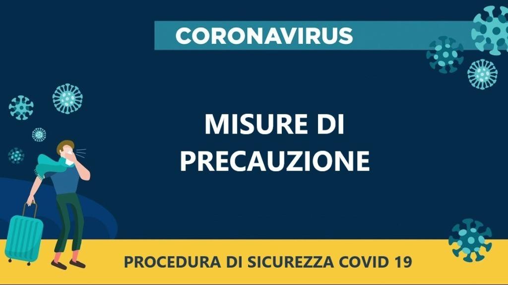 PROCEDURA DI SICUREZZA COVID-19 – MISURE DI PRECAUZIONE