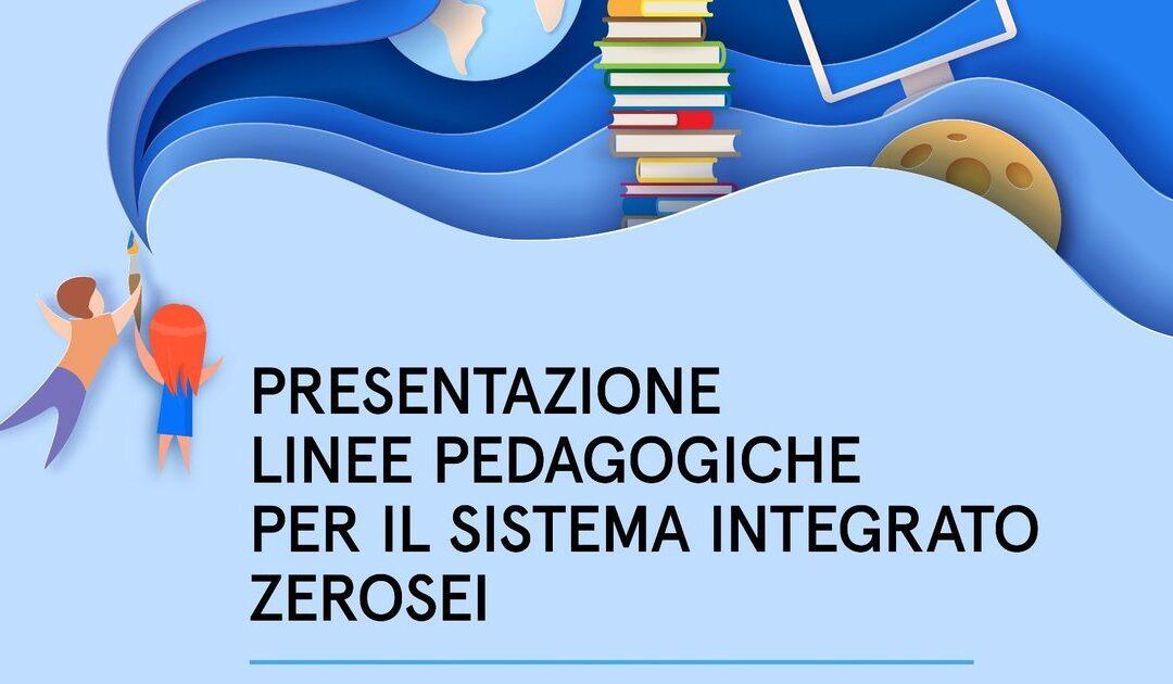 """Linee pedagogiche per il sistema integrato """"zerosei"""" – Seminari del 3 e 4 giugno 2021"""""""